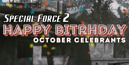 October Birthday Bash | Special Force 2